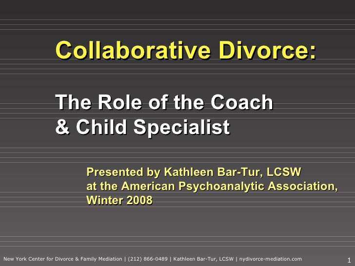 Collaborative Divorce: The Role of the Coach & Child Specialist