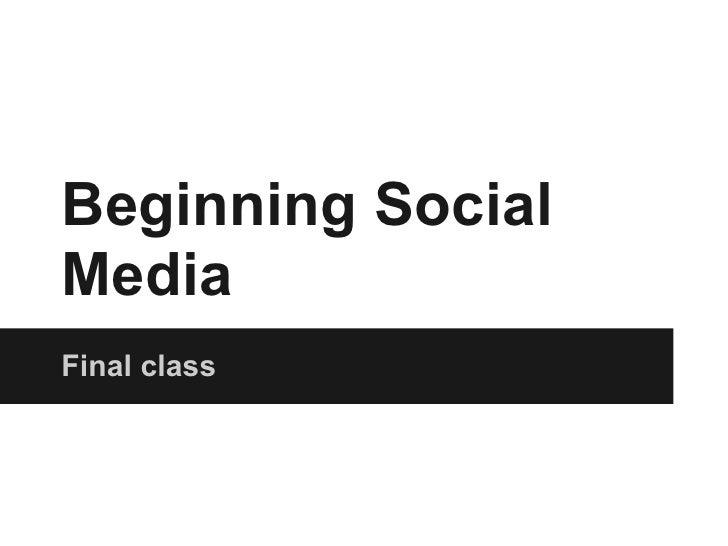 Beginning SocialMediaFinal class