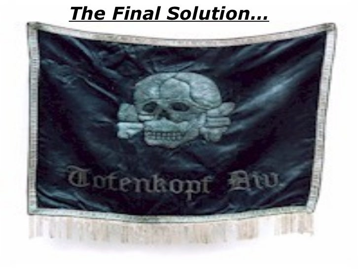 The Final Solution…