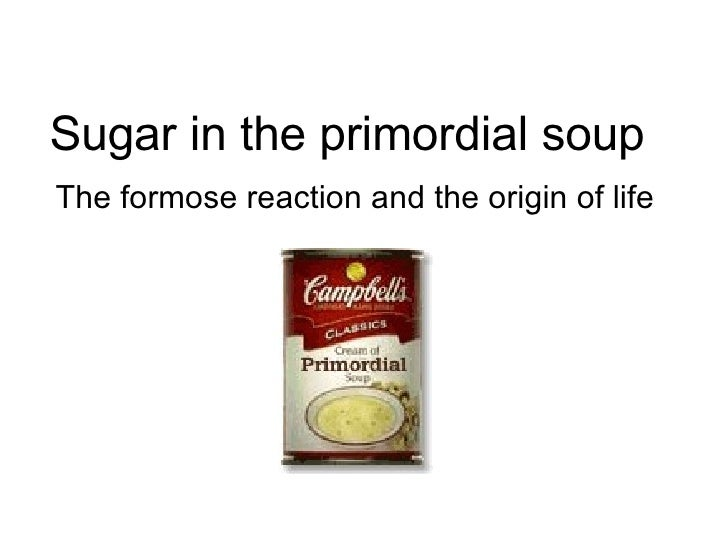 Sugar in the Primordial Soup