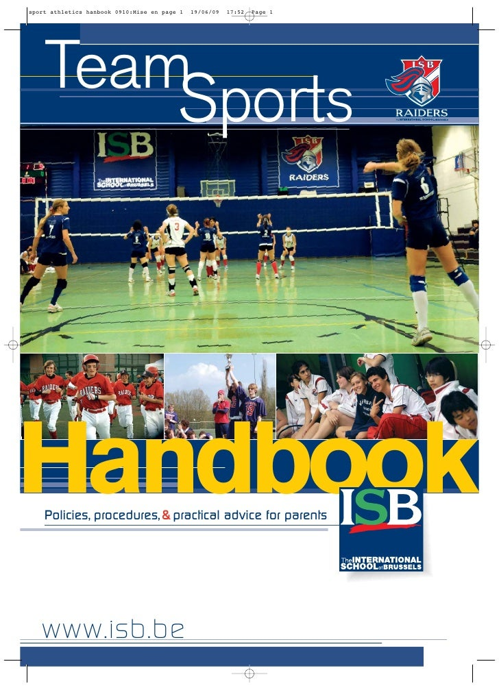 Team     Sports     Handbook Policies, procedures, & practical advice for parents     www.isb.be