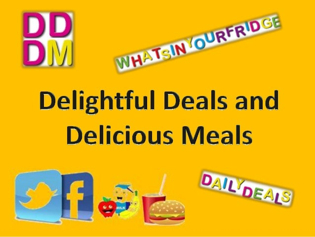 Delightful Deals and Delicious Meals