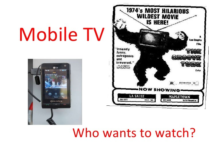 Mobile TV Who wants to watch?