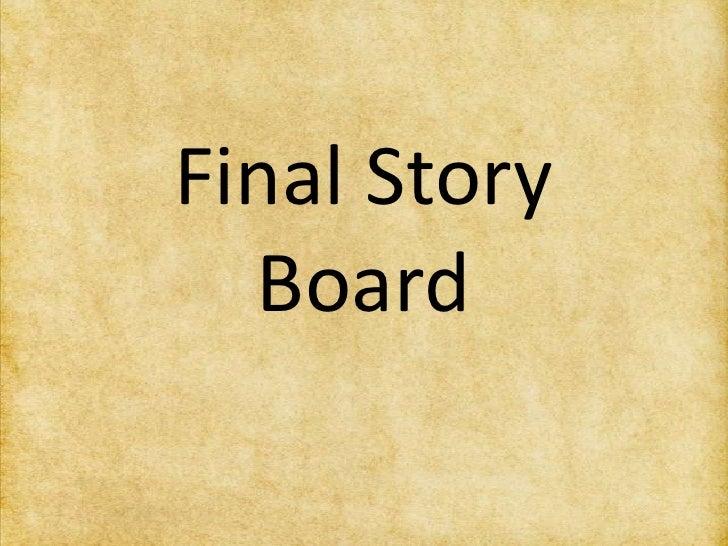 Final Story Board <br />