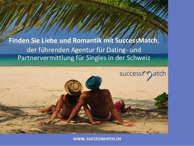 WWW. SUCCESSMATCH.CH Finden Sie Liebe und Romantik mit SuccessMatch, der führenden Agentur für Dating- und Partnervermittl...