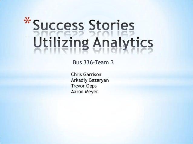 Success stories utilizing analytics