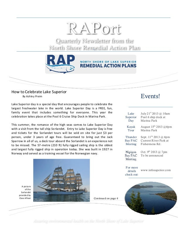 Summer 2013 RAPort Quarterly Newsletter from the North Shore Remedial Action Plan Events! Lake Superior Day July 21st 2013...