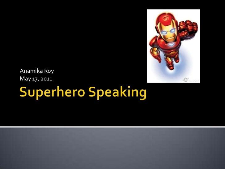 Superhero Speaking