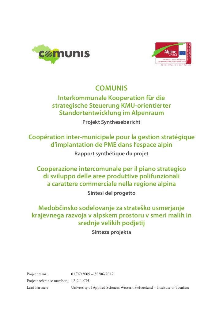 Comunis                   Interkommunale Kooperation für die                 strategische Steuerung KMU-orientierter      ...
