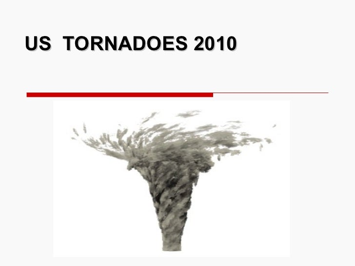 US  TORNADOES 2010