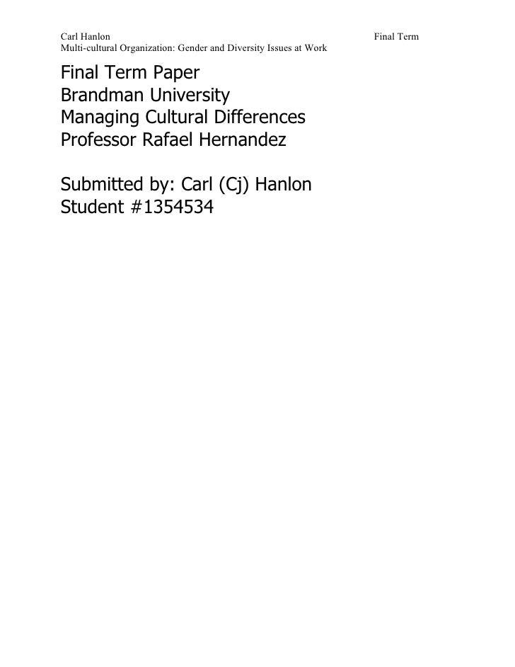 Carl Hanlon                                                        Final Term Multi-cultural Organization: Gender and Dive...