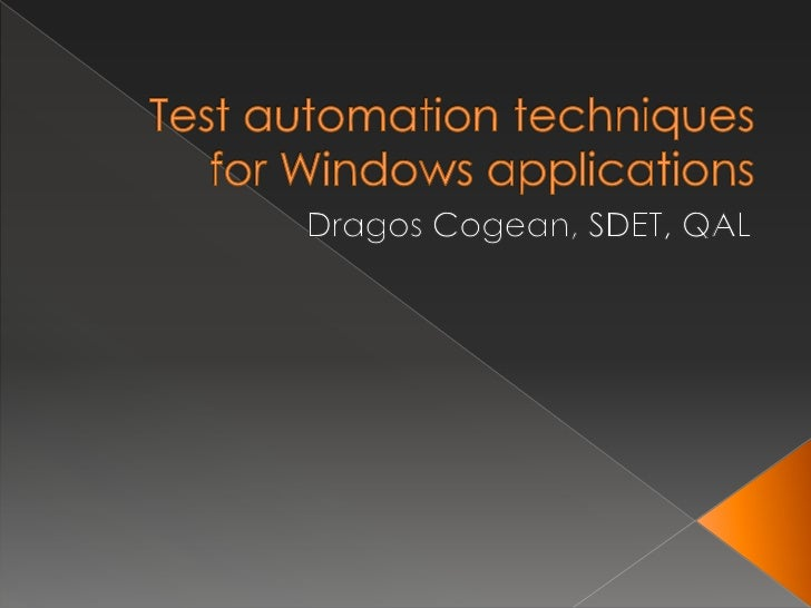 Test Automation Techniques for Windows Applications