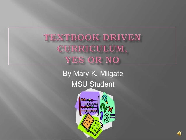 Textbook Driven Curriculum