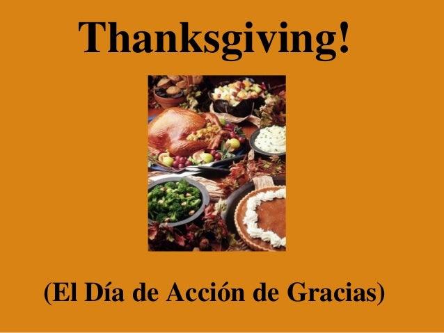Thanksgiving!(El Día de Acción de Gracias)