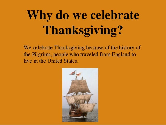 Why we celebrate thanksgiving essay