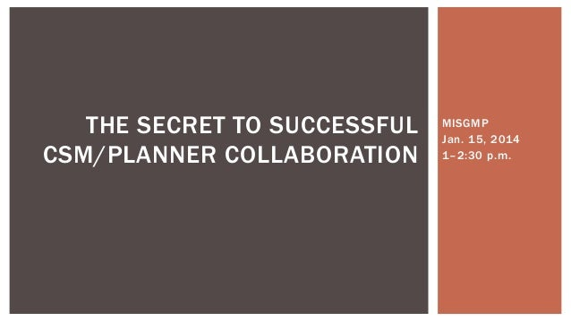 The Secret to Successful CSM/Planner Collaboration
