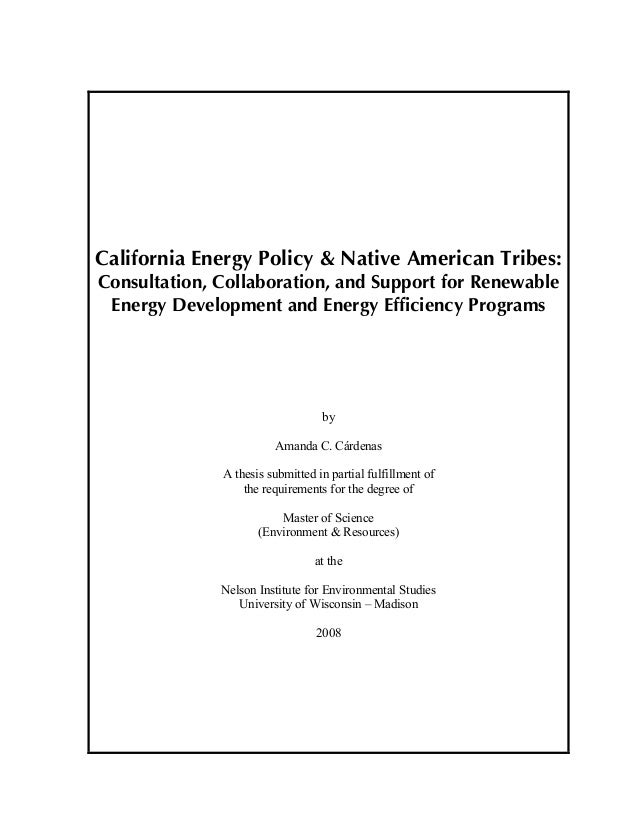 California Energy Policy & Native American Tribes: Consultation, Collaboration, & Support for Renewable Energy Development & Energy Efficiency Programs