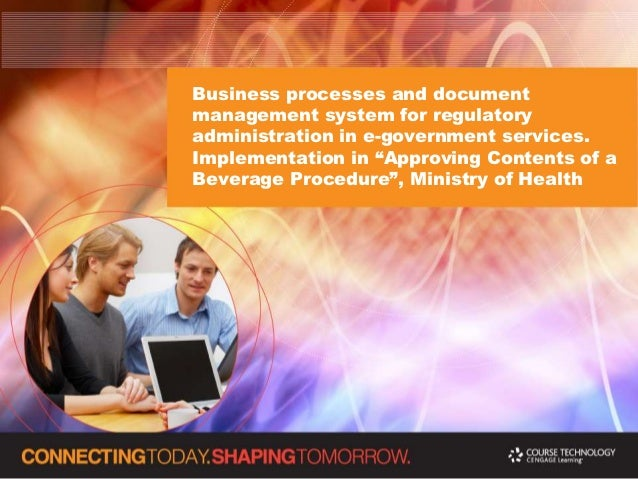 """Business processes and documentmanagement system for regulatoryadministration in e-government services.Implementation in """"..."""