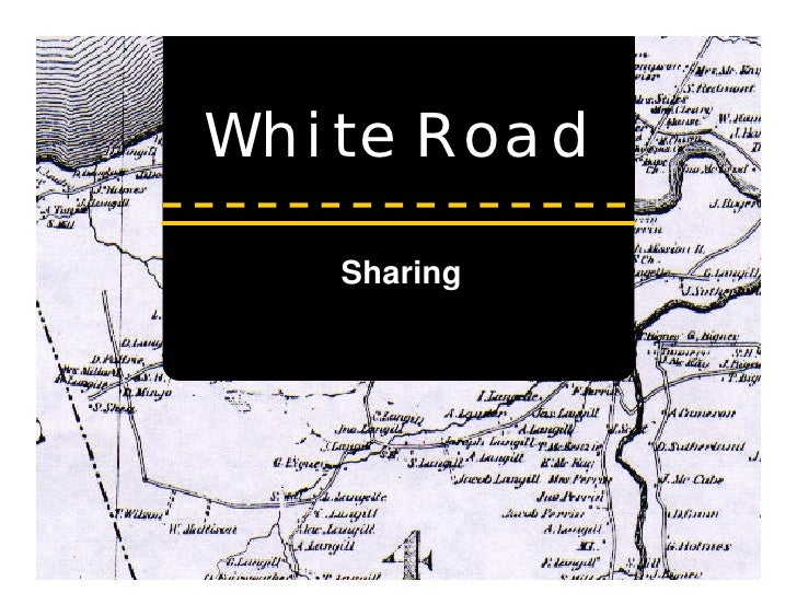 The White Road To Sharing