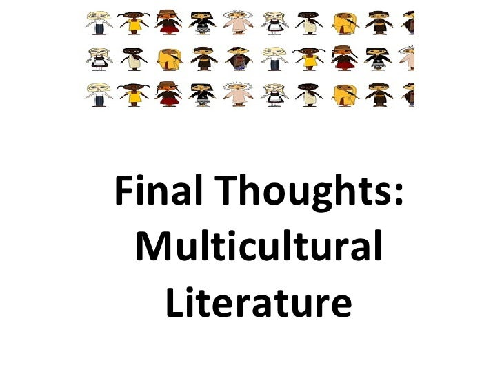 Final Thoughts: Multicultural Literature