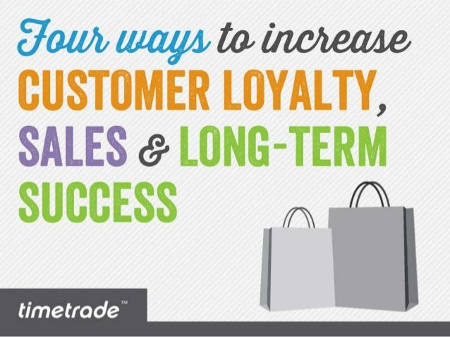 Four Ways Retailers Can Increase Loyalty, Sales and Long-Term Success