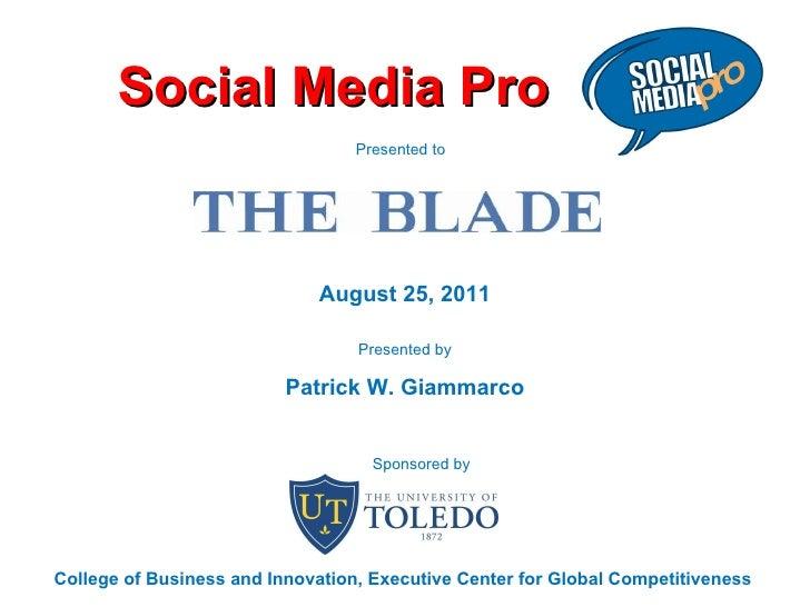 Toledo Blade Social Media Session One Aug25