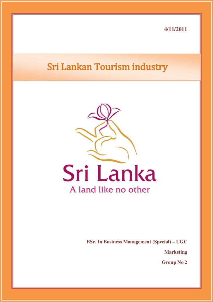 4/11/2011Sri Lankan Tourism industry        BSc. In Business Management (Special) – UGC                                   ...