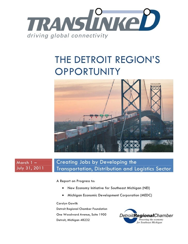 THE DETROIT REGION'S                OPPORTUNITYMarch 1 –       Creating Jobs by Developing theJuly 31, 2011   Transportati...