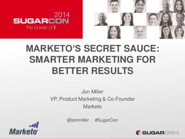 Marketo's Secret Sauce: Smarter Marketing for Best Results