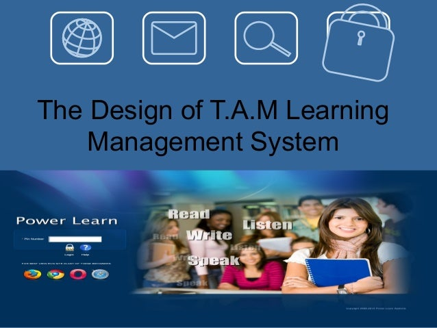 The Design of T.A.M Learning Management System