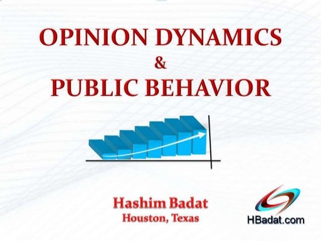 OPINION DYNAMICS & PUBLIC BEHAVIOR