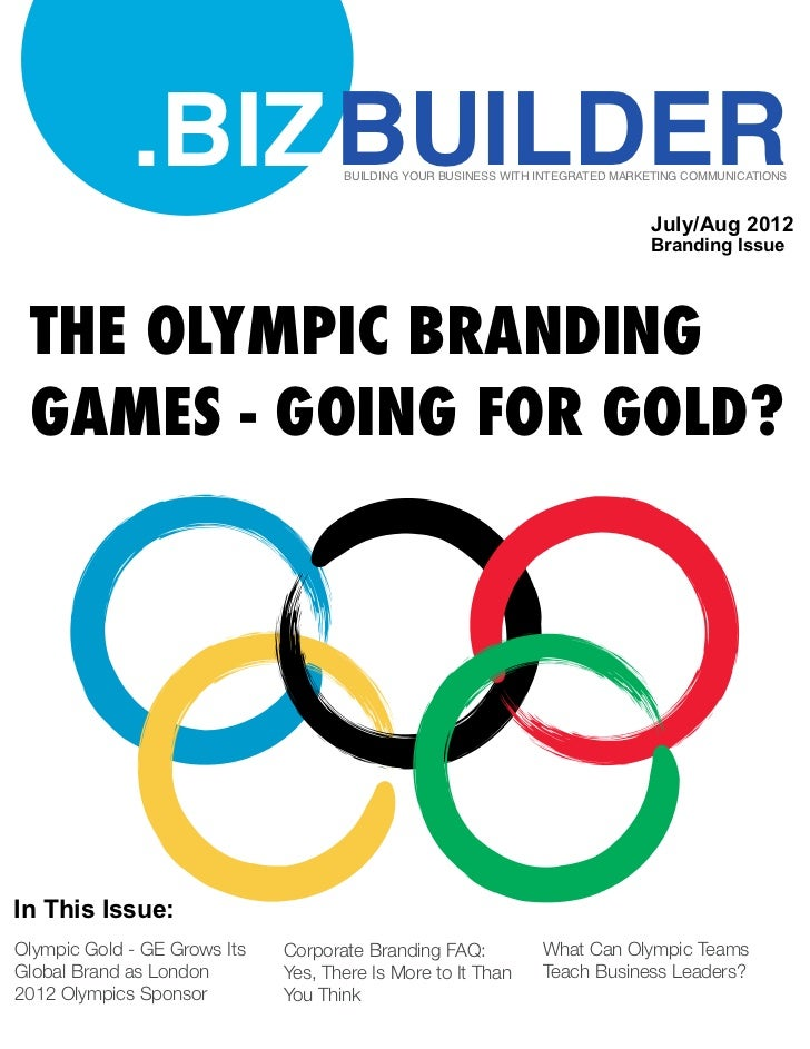 Going for Gold: The Olympics and Branding Special Issue – July/August .BIZ Builder Magazine