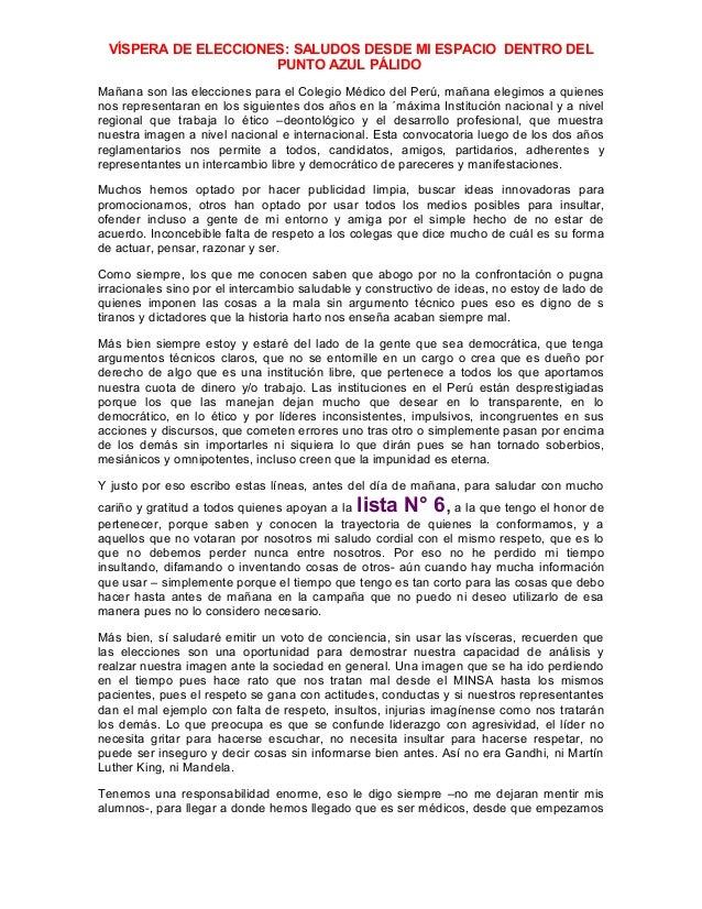 VÍSPERA DE ELECCIONES: SALUDOS DESDE MI ESPACIO DENTRO DEL PUNTO AZUL PÁLIDO Mañana son las elecciones para el Colegio Méd...