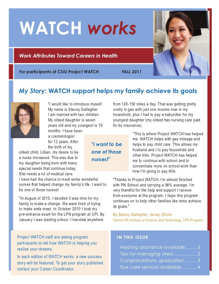 WATCH works Work Attributes Toward Careers in Health For participants of CSIU Project WATCH                          FALL ...