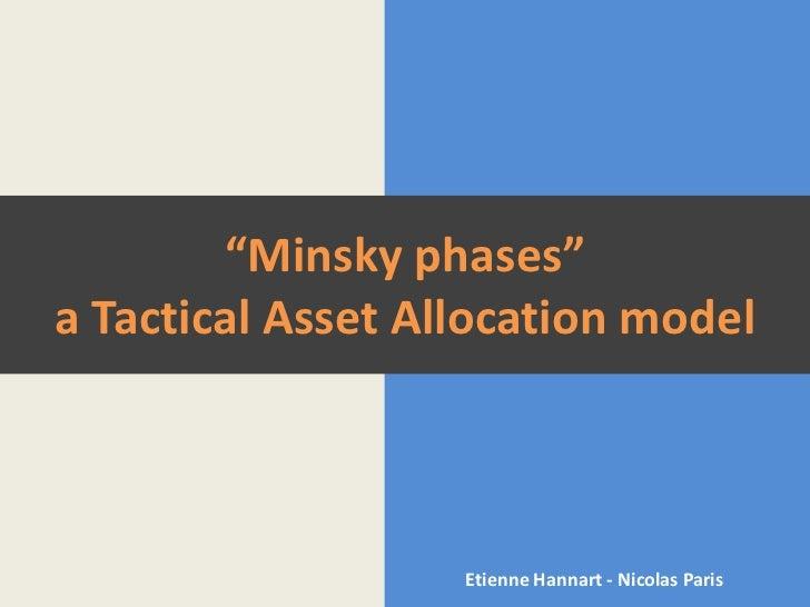 """Minsky Phases"" Asset Allocation"