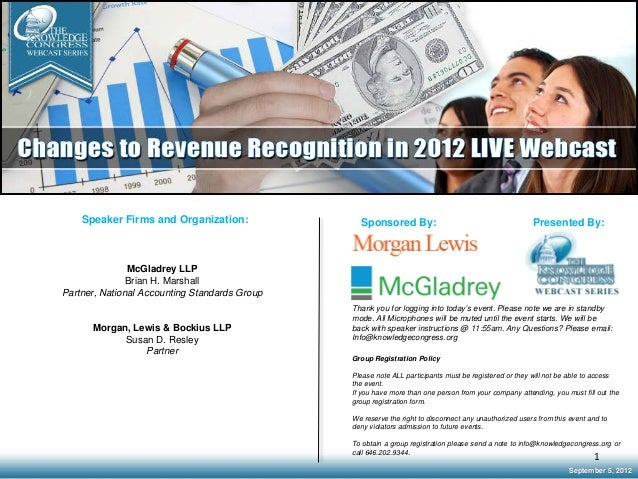 Speaker Firms and Organization: McGladrey LLP Brian H. Marshall Partner, National Accounting Standards Group Morgan, Lewis...