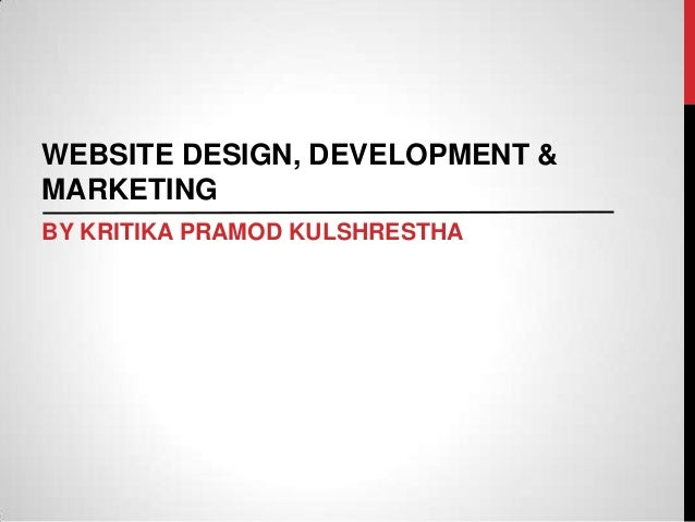 WEBSITE DESIGN, DEVELOPMENT & MARKETING BY KRITIKA PRAMOD KULSHRESTHA