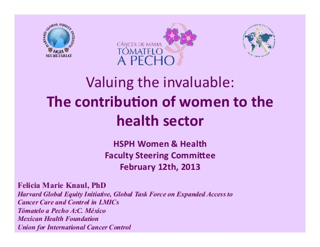 Valuing the invaluable: The contribution of women to the health sector