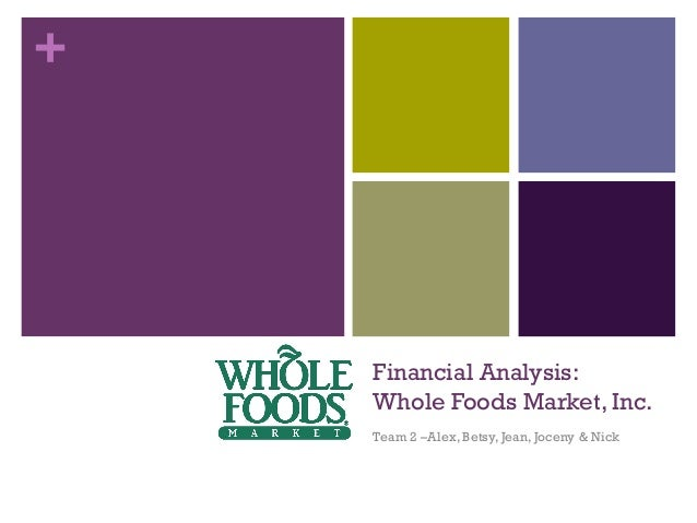 whole foods market case study analysis The following business case study walk the talk  today, whole foods  market, inc is the largest natural-foods grocer in the united states.