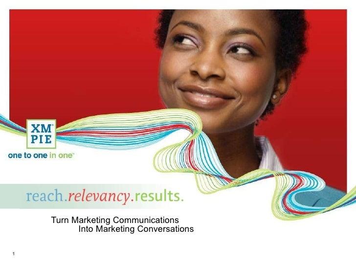 Turn Marketing Communications   Into Marketing Conversations