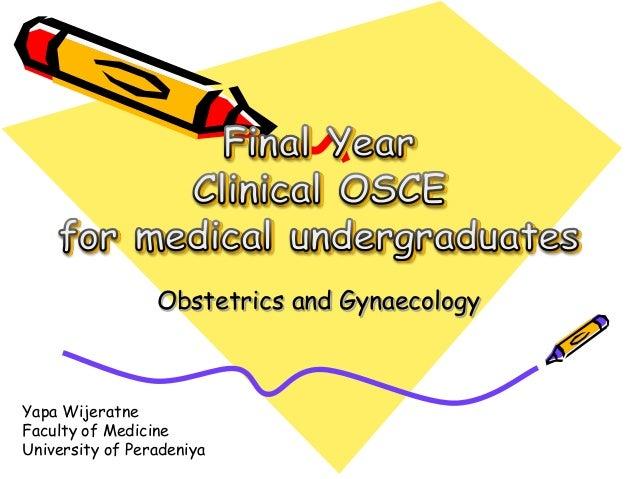 Obstetrics and Gynaecology Yapa Wijeratne Faculty of Medicine University of Peradeniya