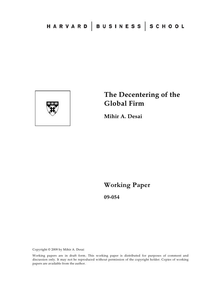The Decentering of the                                               Global Firm                                          ...