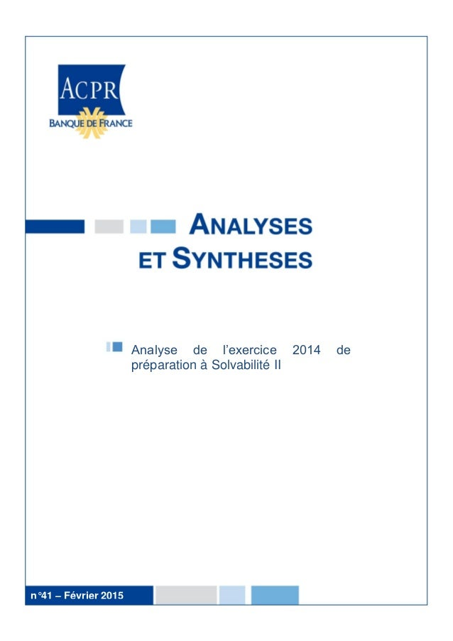 Analyse de l'exercice 2014 de préparation à Solvabilité II n°41 – Février 2015