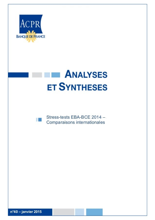 1 Stress-tests EBA-BCE 2014 – Comparaisons internationales n°40 – janvier 2015