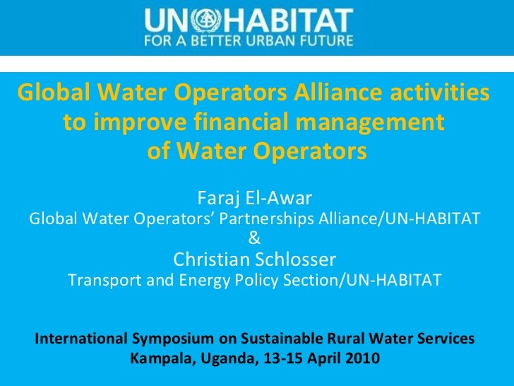 Global Water Operators Alliance activities  to improve financial management  of Water Operators Faraj El-Awar Global Water...