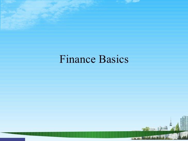 Finance Basics                 1