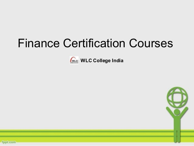Finance Certification Courses WLC College India