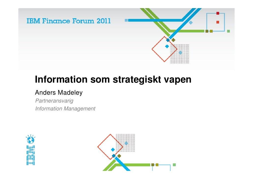 IBM Finance Forum - Information som strategiskt vapen