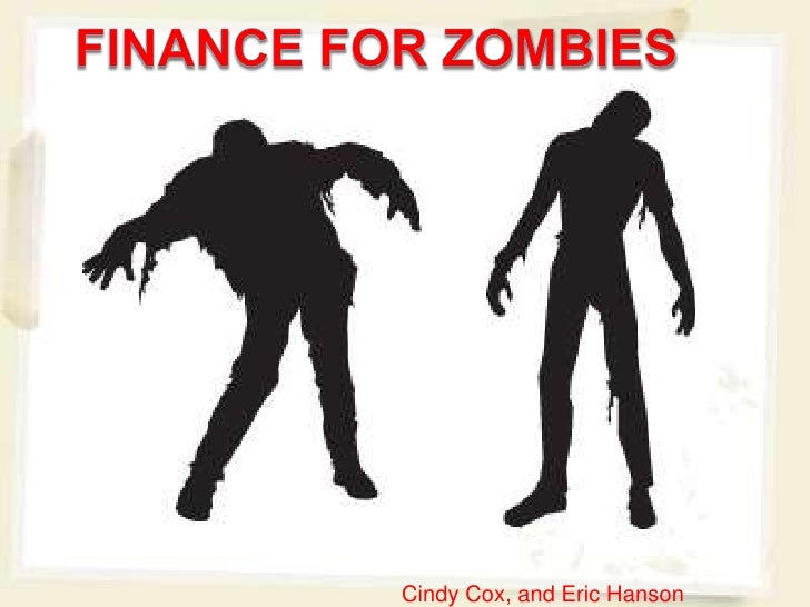 Finance for zombies