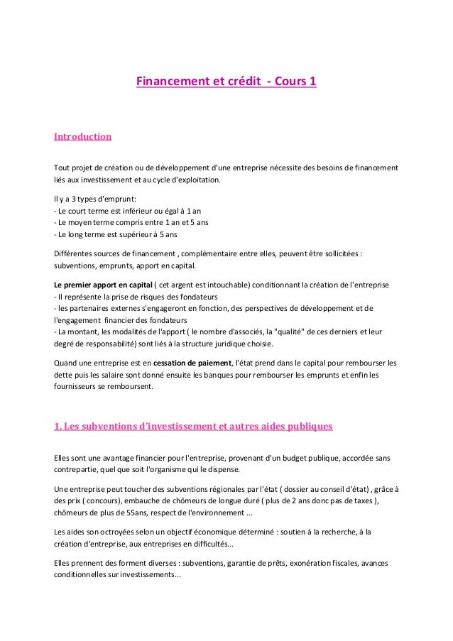 Financement et crédit - Cours 1  Introduction Tout projet de création ou de développement d'une entreprise nécessite des b...
